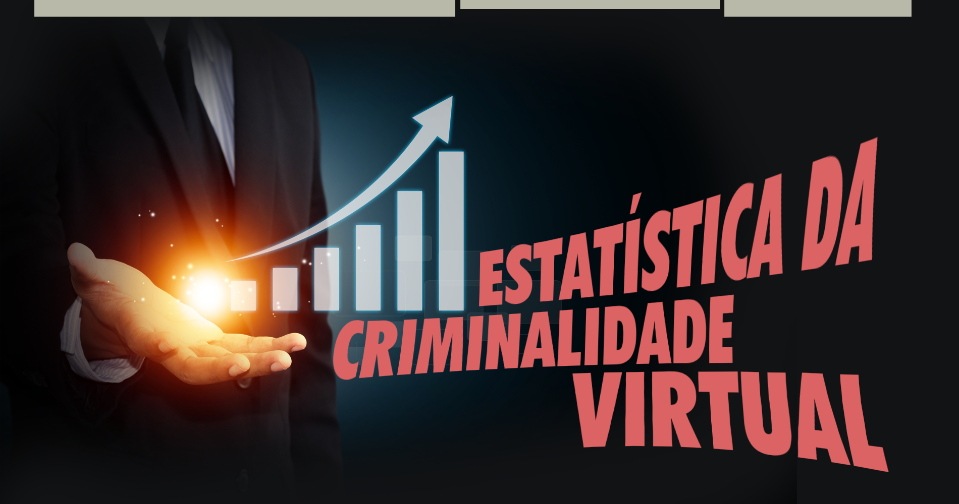 Estatística da criminalidade virtual.